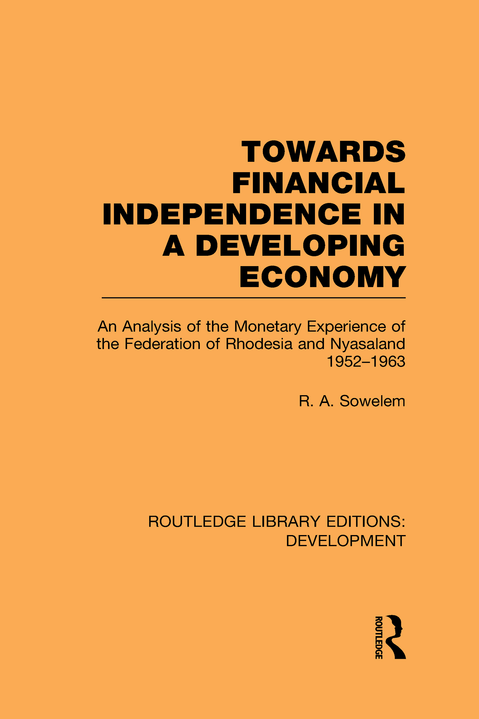 Towards Financial Independence in a Developing Economy