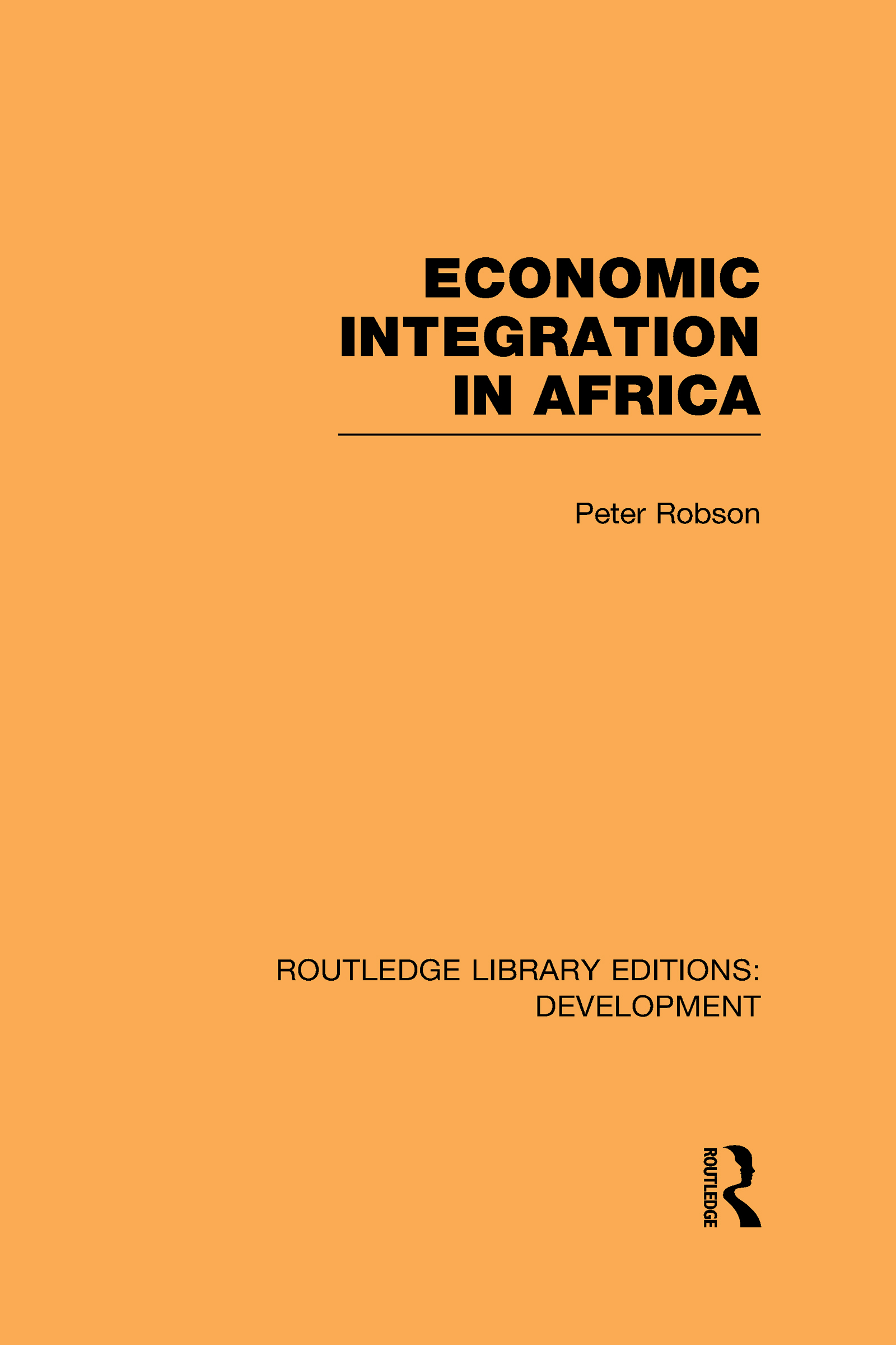 Economic Integration in Africa (Hardback) book cover