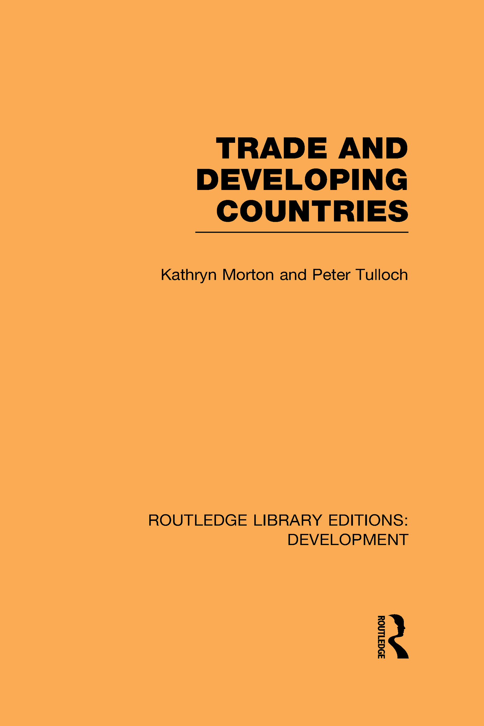 Trade and Developing Countries (Hardback) book cover