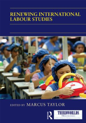 Renewing International Labour Studies (Hardback) book cover