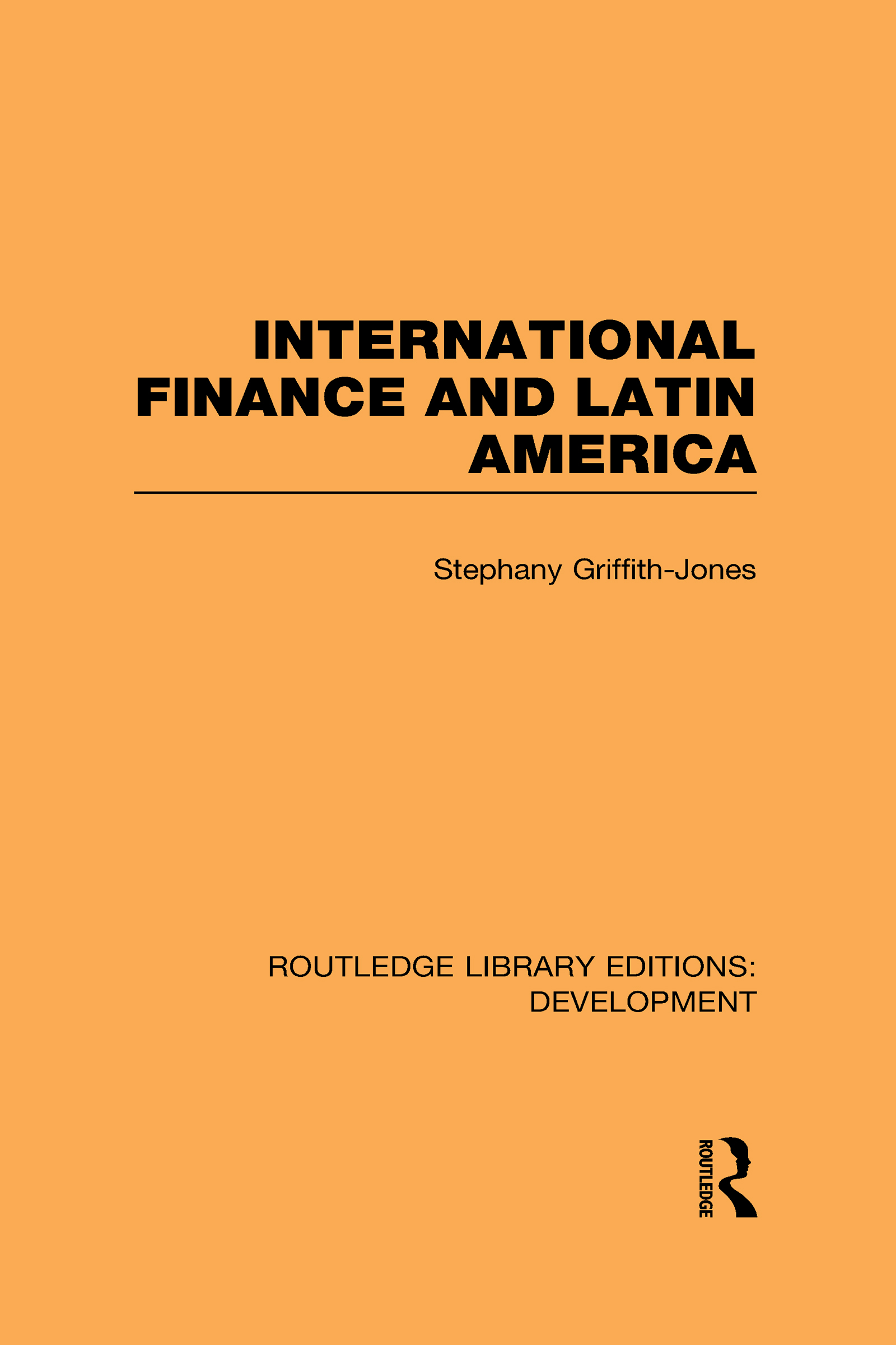 International Finance and Latin America (Hardback) book cover