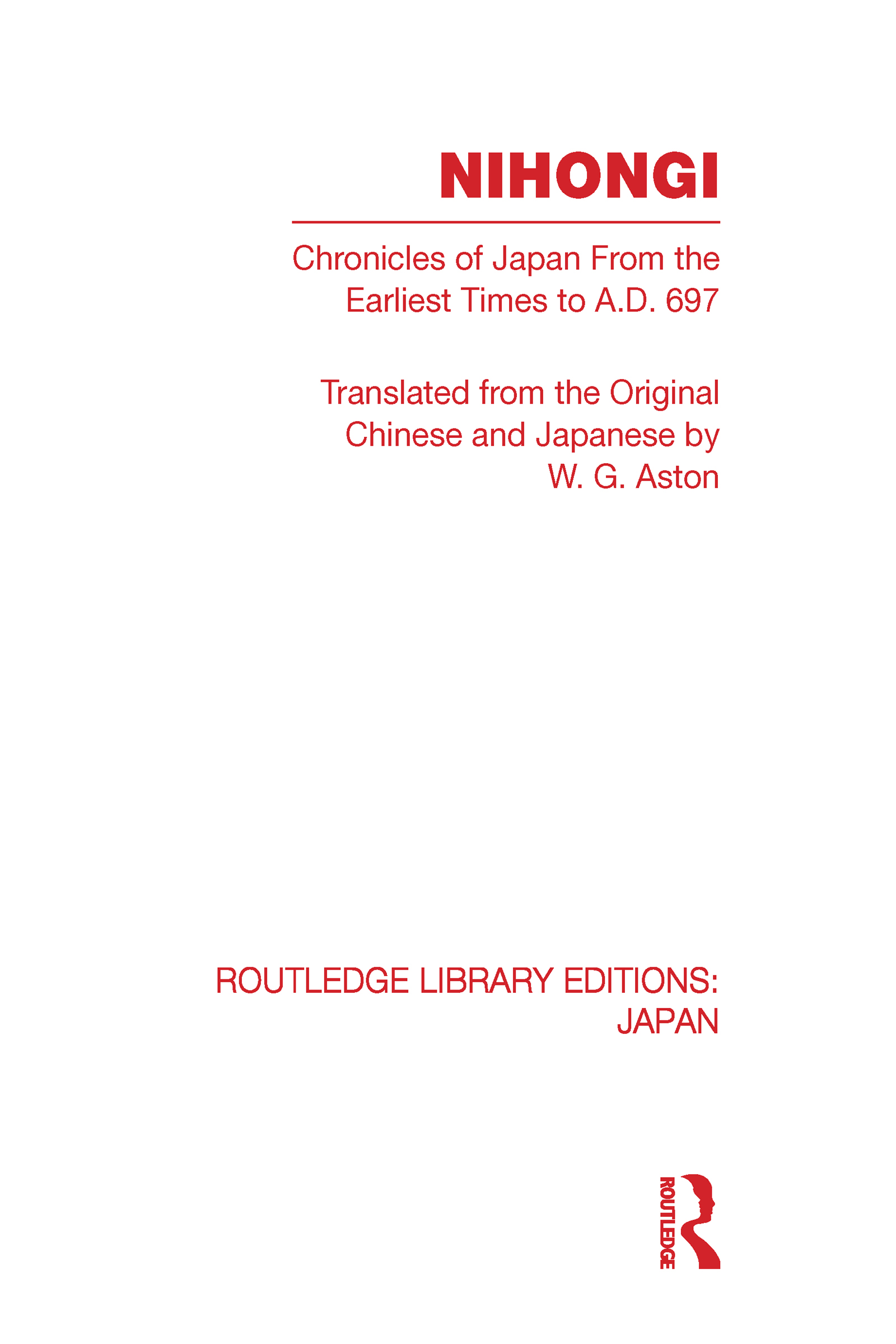 Nihongi: Chronicles of Japan From the Earliest Times to A D 697 (Hardback) book cover