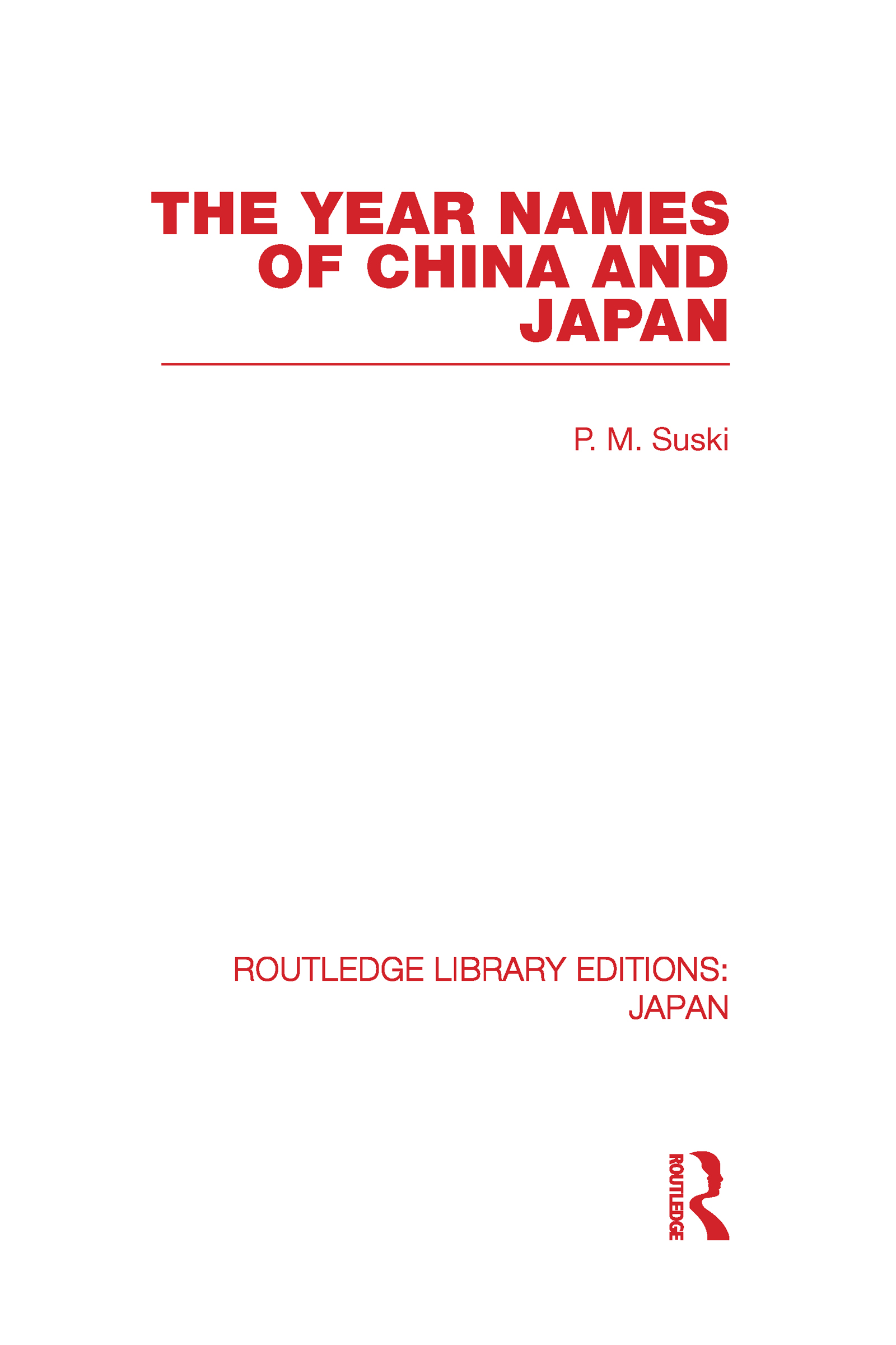 The Year Names of China and Japan (Hardback) book cover