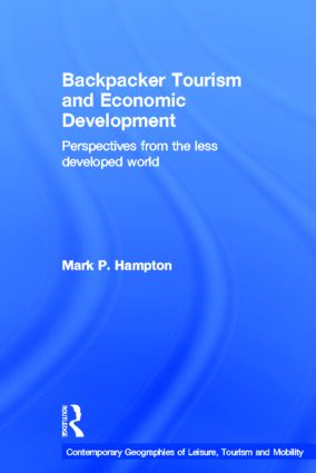 Backpacker Tourism and Economic Development: Perspectives from the Less Developed World (Hardback) book cover