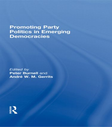 Promoting Party Politics in Emerging Democracies (Hardback) book cover