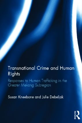 Transnational Crime and Human Rights: Responses to Human Trafficking in the Greater Mekong Subregion (Hardback) book cover