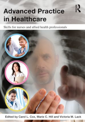 Advanced Practice in Healthcare: Skills for Nurses and Allied Health Professionals book cover