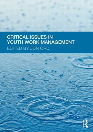Critical Issues in Youth Work Management (Paperback) book cover