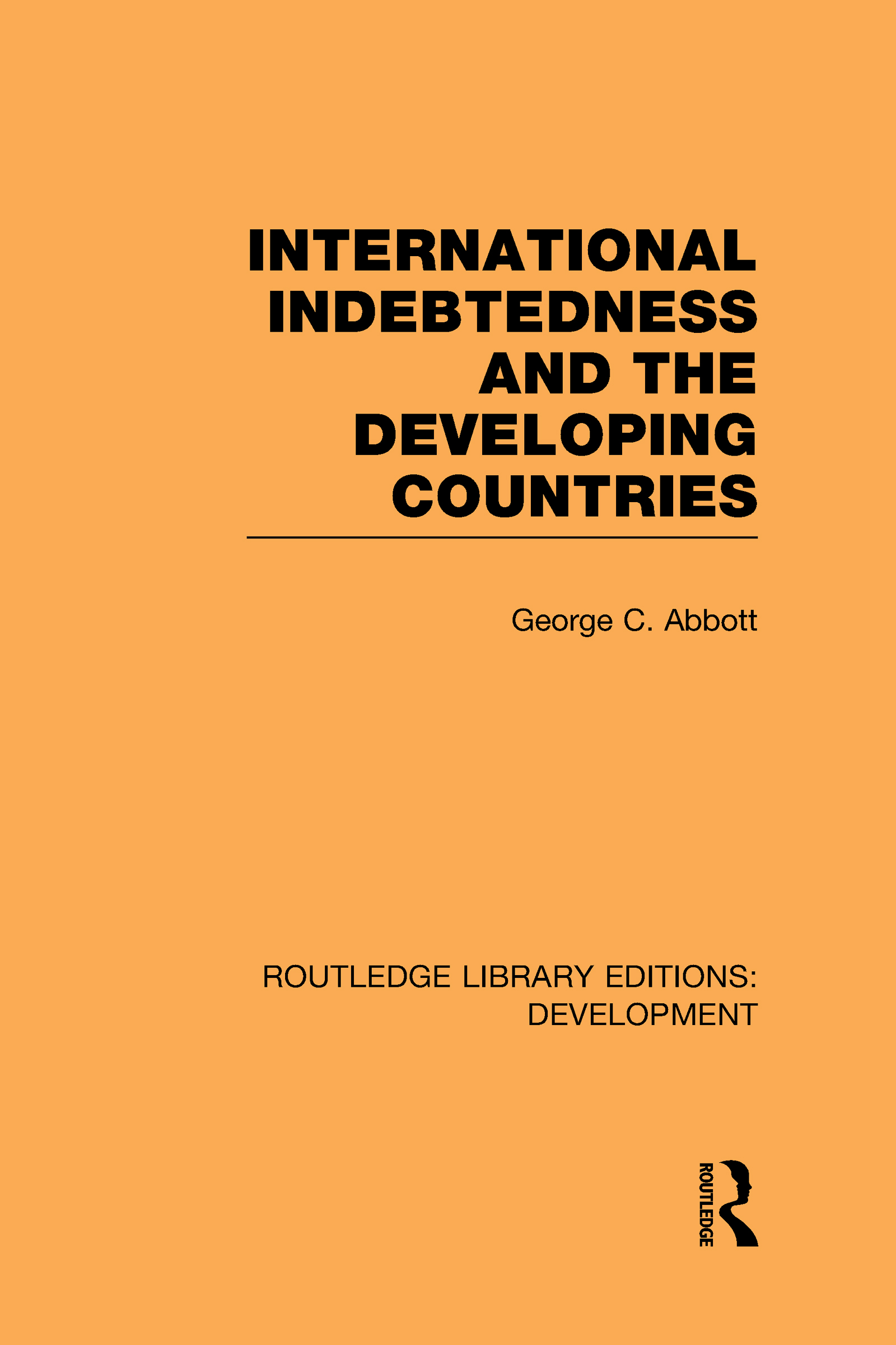 International Indebtedness and the Developing Countries (Hardback) book cover