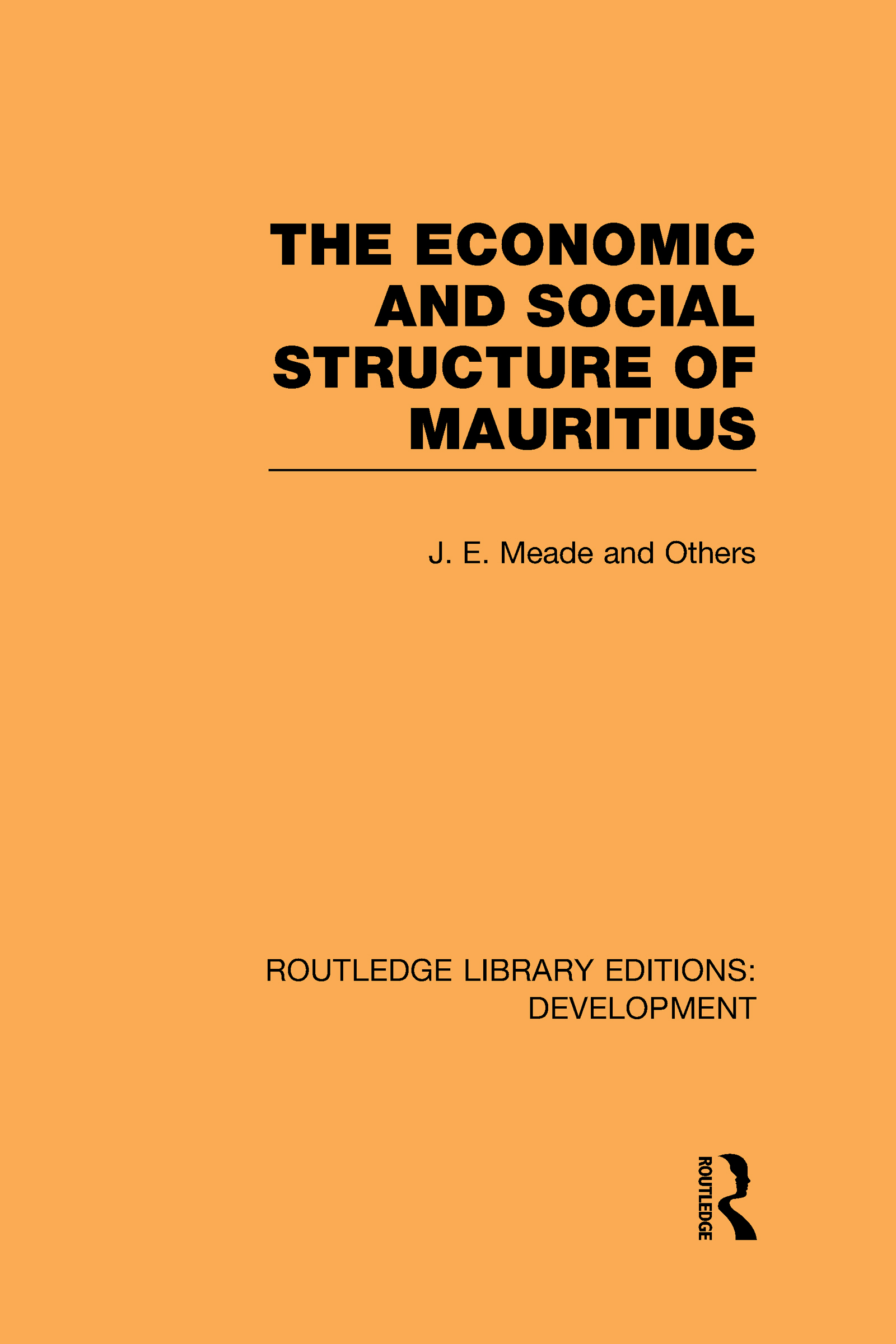 The Economic and Social Structure of Mauritius (Hardback) book cover