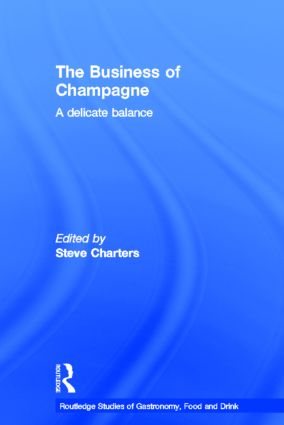 The Business of Champagne: A Delicate Balance (Hardback) book cover