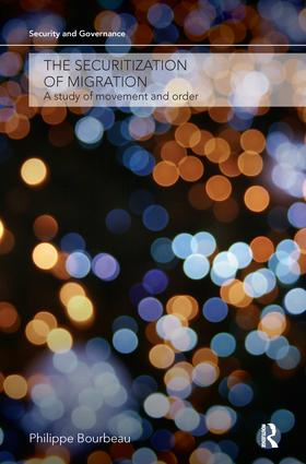 The Securitization of Migration: A Study of Movement and Order, 1st Edition (Hardback) book cover