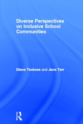 Diverse Perspectives on Inclusive School Communities: 1st Edition (Hardback) book cover