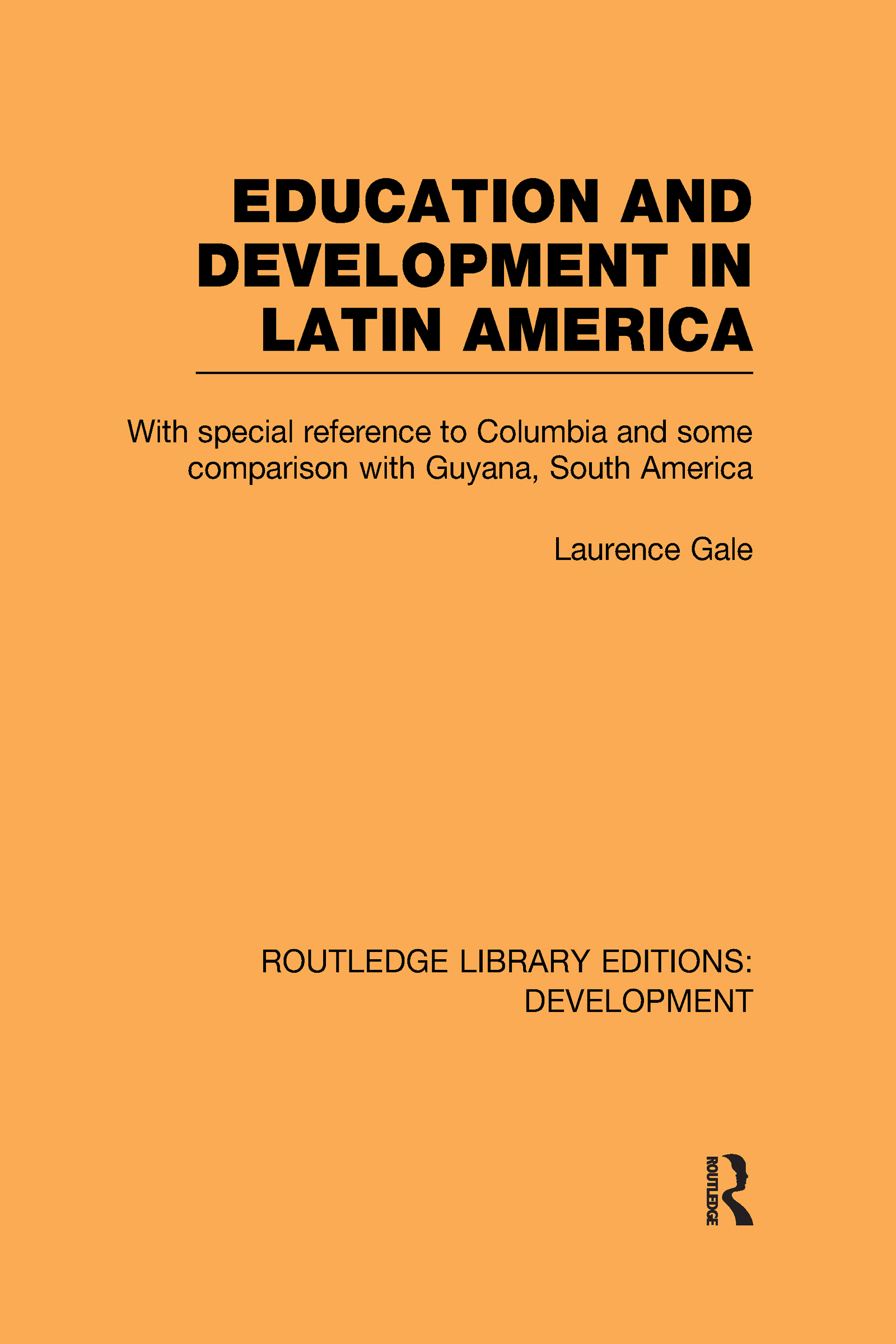 Education and development in Latin America (Hardback) book cover