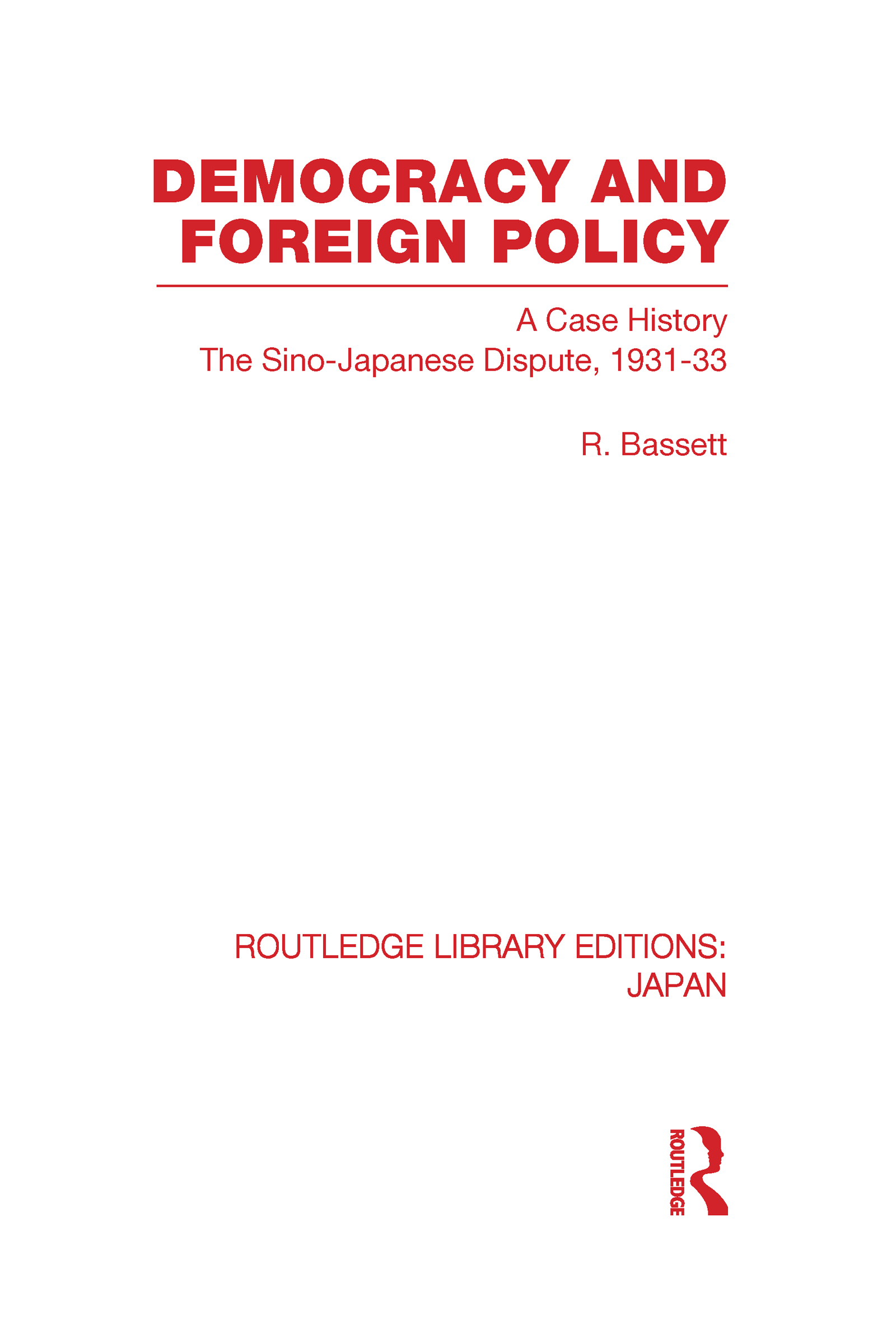 Democracy and Foreign Policy (Hardback) book cover