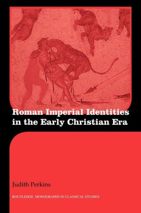 Roman Imperial Identities in the Early Christian Era book cover