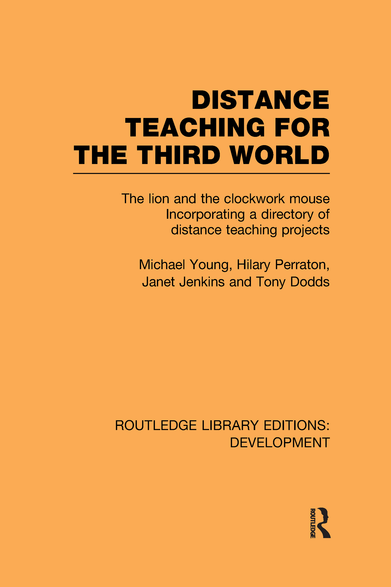 Distance Teaching for the Third World: The Lion and the Clockwork Mouse (Hardback) book cover