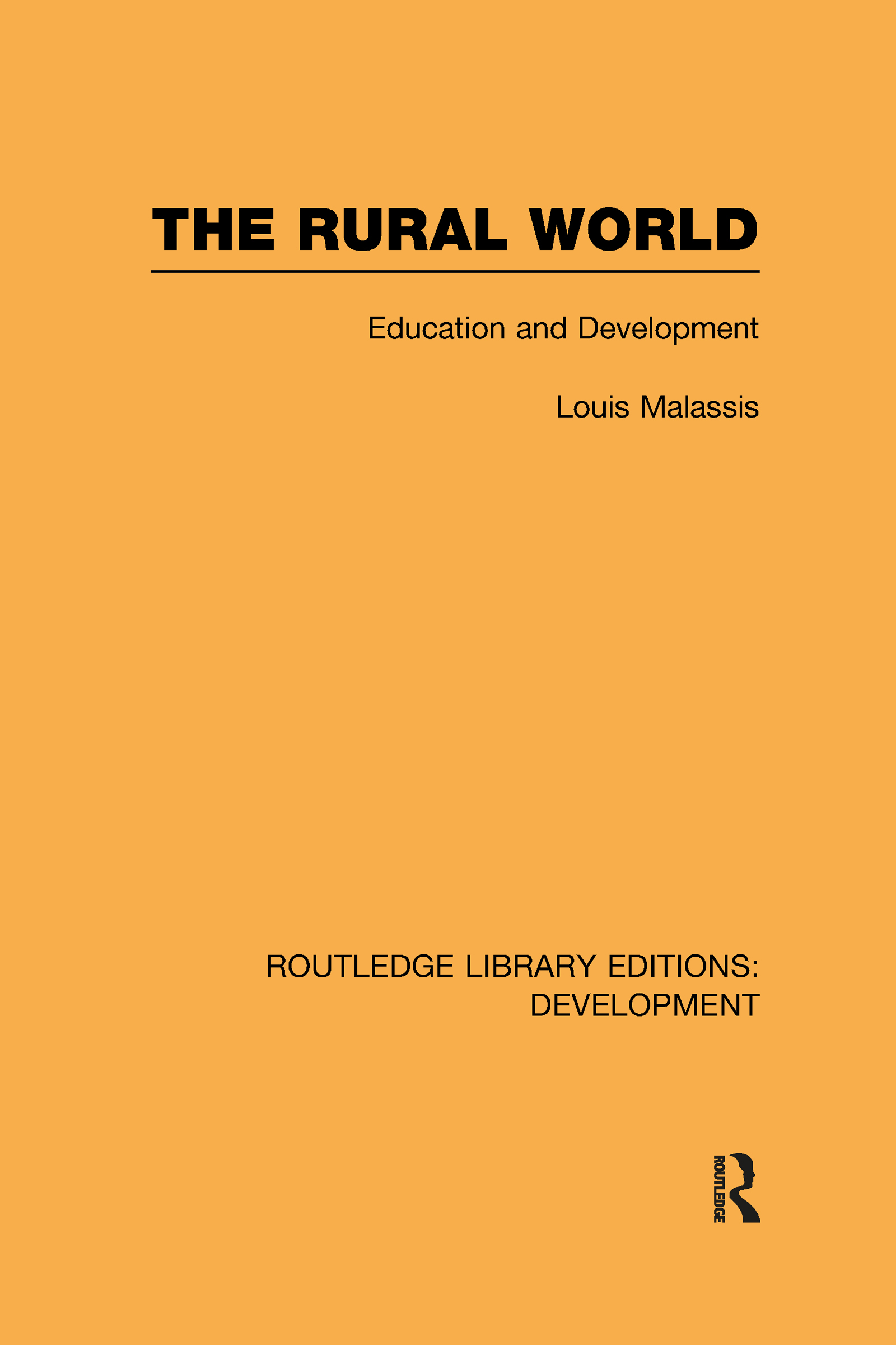 The Rural World: Education and Development (Hardback) book cover