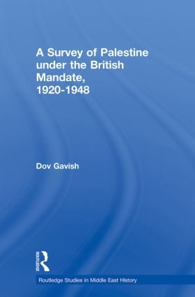 The Survey of Palestine Under the British Mandate, 1920-1948 book cover