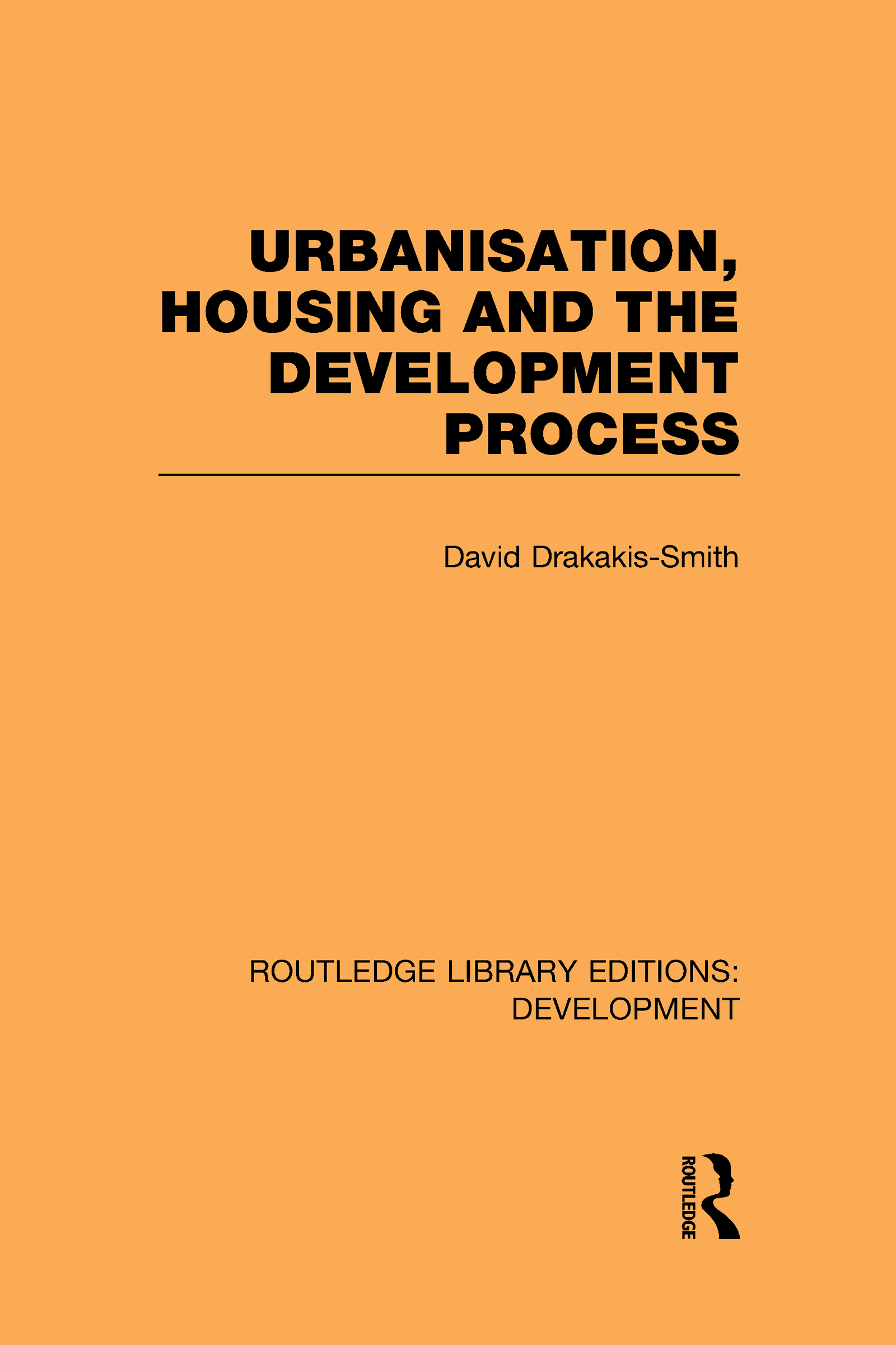Urbanisation, Housing and the Development Process (Hardback) book cover