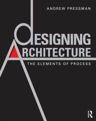 Designing Architecture: The Elements of Process (Paperback) book cover