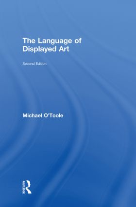 The Language of Displayed Art: 1st Edition (Hardback) book cover
