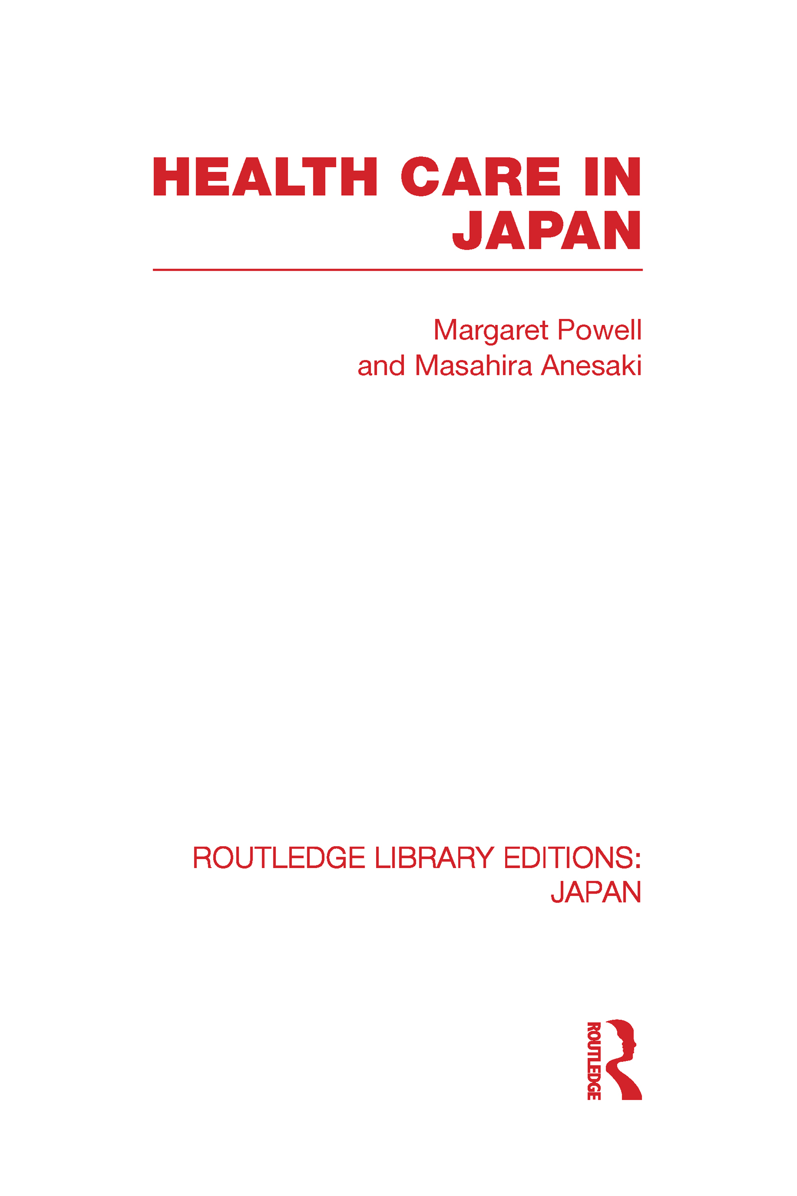 Health Care in Japan (Hardback) book cover