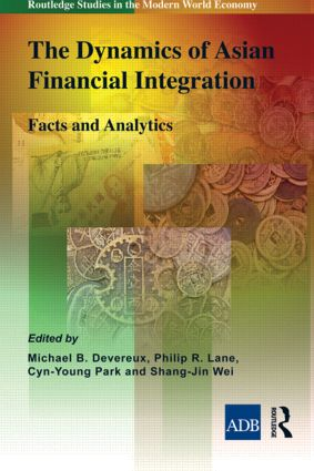 The Dynamics of Asian Financial Integration: Facts and Analytics (Hardback) book cover