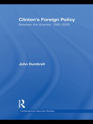 Clinton's Foreign Policy: Between the Bushes, 1992-2000 (Paperback) book cover