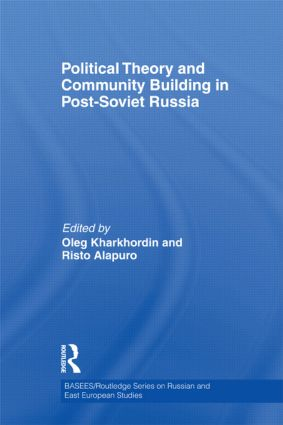 Political Theory and Community Building in Post-Soviet Russia (Hardback) book cover