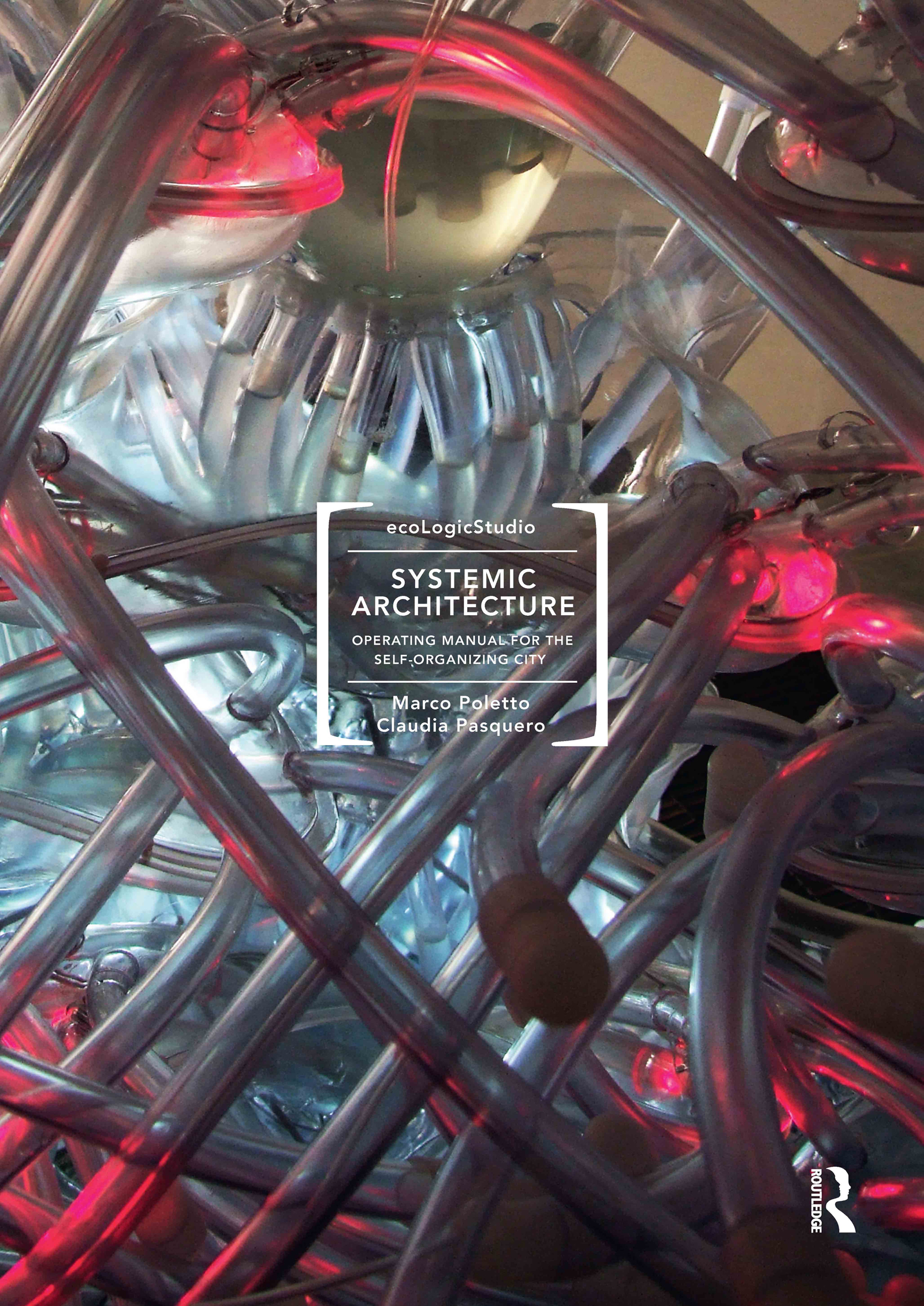 Systemic Architecture: Operating Manual for the Self-Organizing City (Paperback) book cover