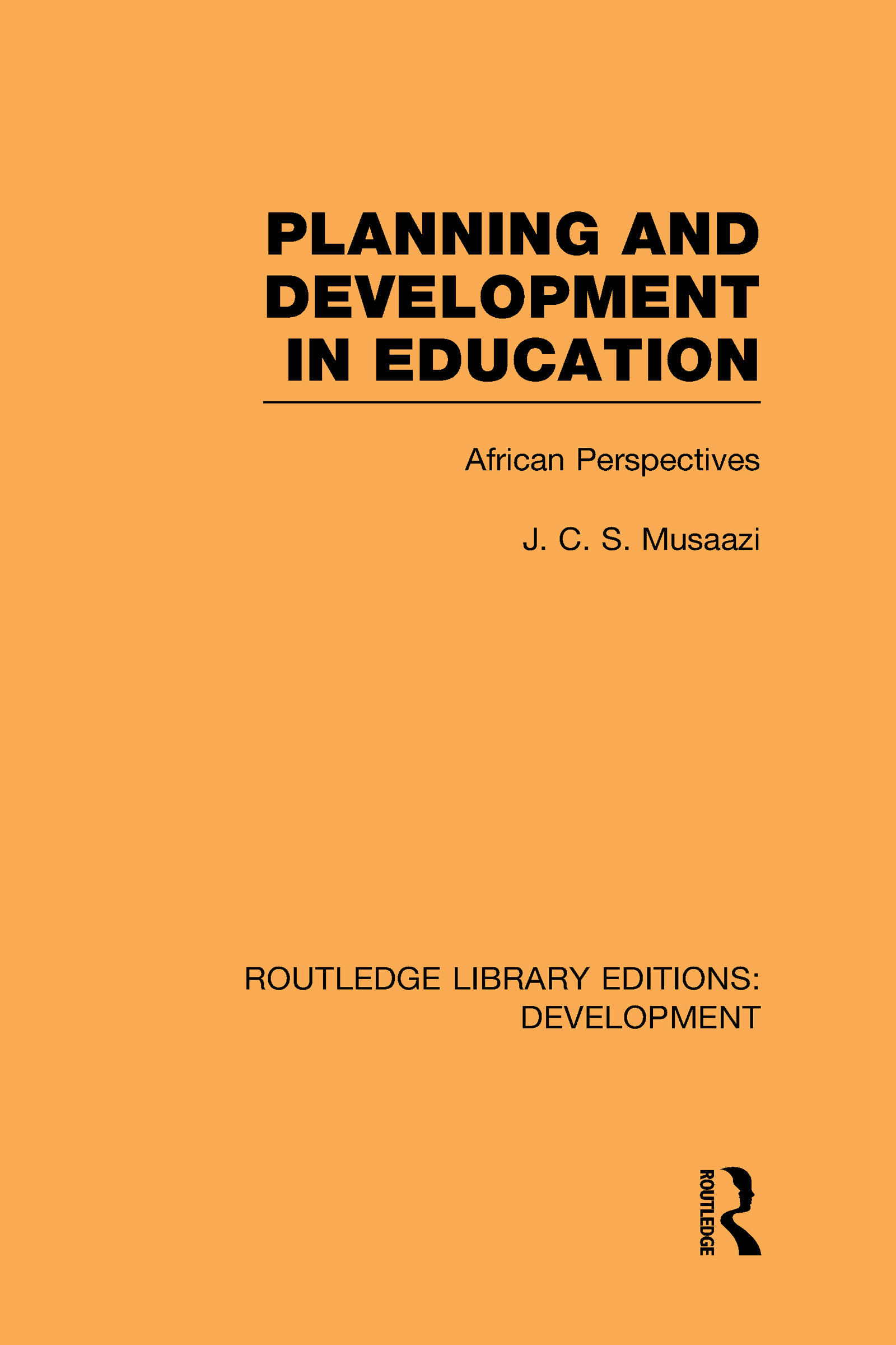 Planning and Development in Education: African Perspectives (Hardback) book cover