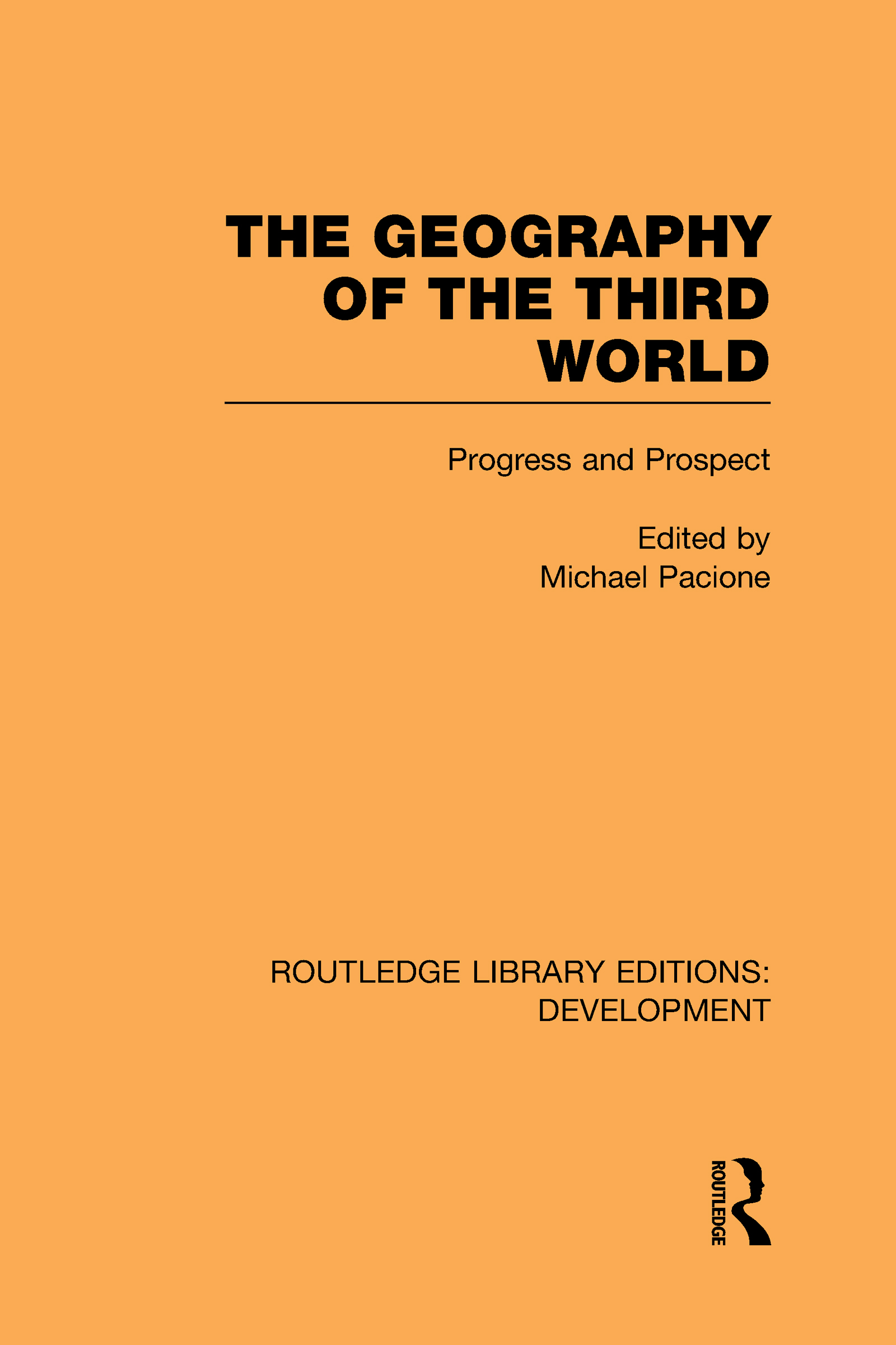 The Geography of the Third World: Progress and Prospect (Hardback) book cover