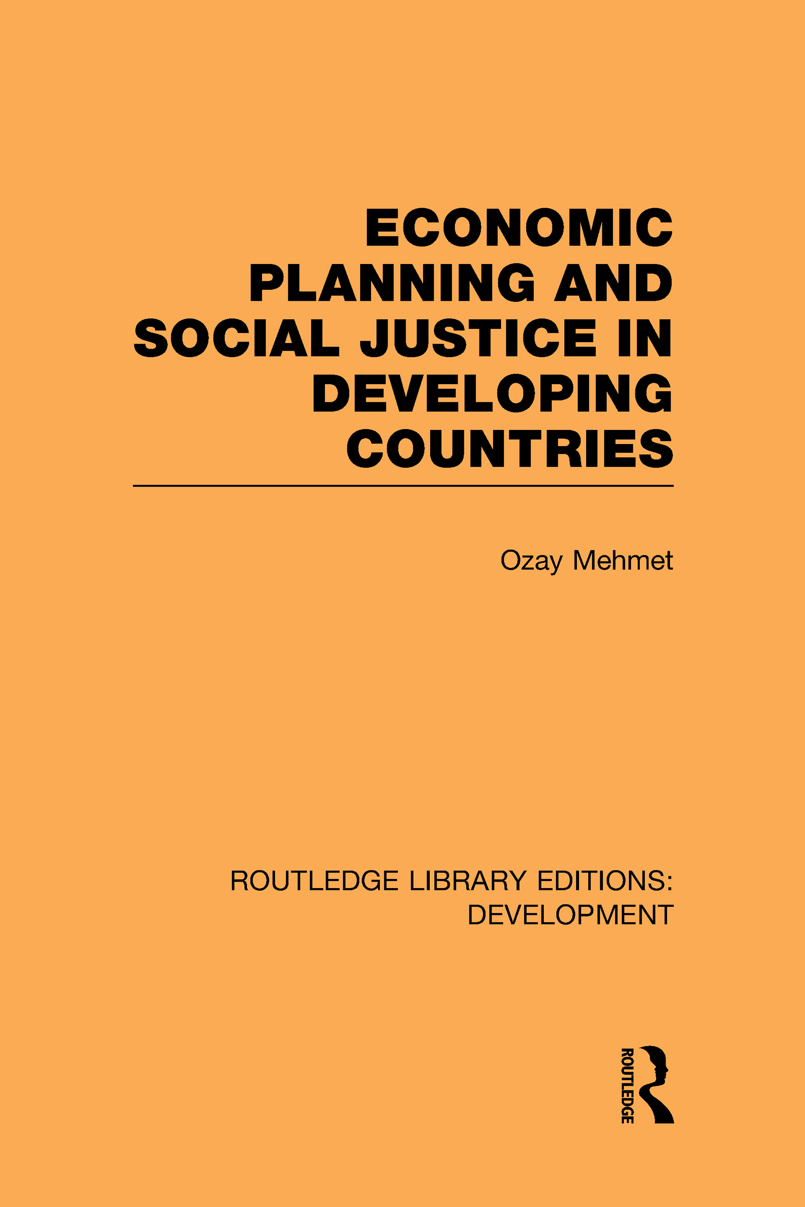 Economic Planning and Social Justice in Developing Countries (Hardback) book cover