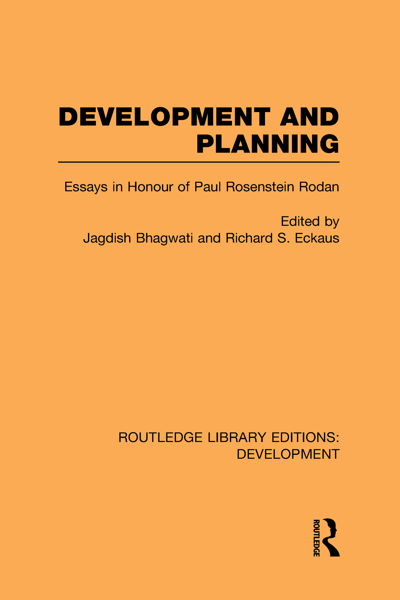 Development and Planning: Essays in Honour of Paul Rosenstein-Rodan (Hardback) book cover
