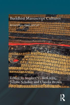 Buddhist Manuscript Cultures: Knowledge, Ritual, and Art book cover