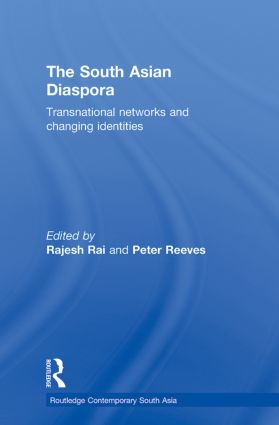 The South Asian Diaspora: Transnational networks and changing identities, 1st Edition (Paperback) book cover