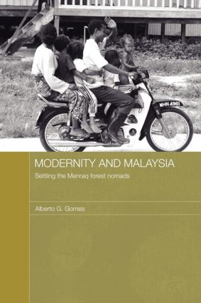 Modernity and Malaysia: Settling the Menraq Forest Nomads (Paperback) book cover