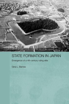 State Formation in Japan: Emergence of a 4th-Century Ruling Elite (Paperback) book cover