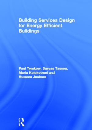 Building Services Design for Energy Efficient Buildings (Hardback) book cover