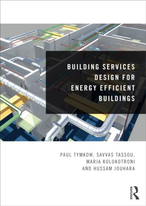 Building Services Design for Energy Efficient Buildings (Paperback) book cover