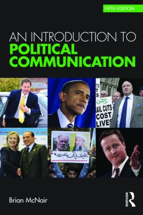 An Introduction to Political Communication: 5th Edition (Paperback) book cover