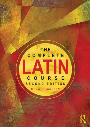 The Complete Latin Course: 2nd Edition (Paperback) book cover