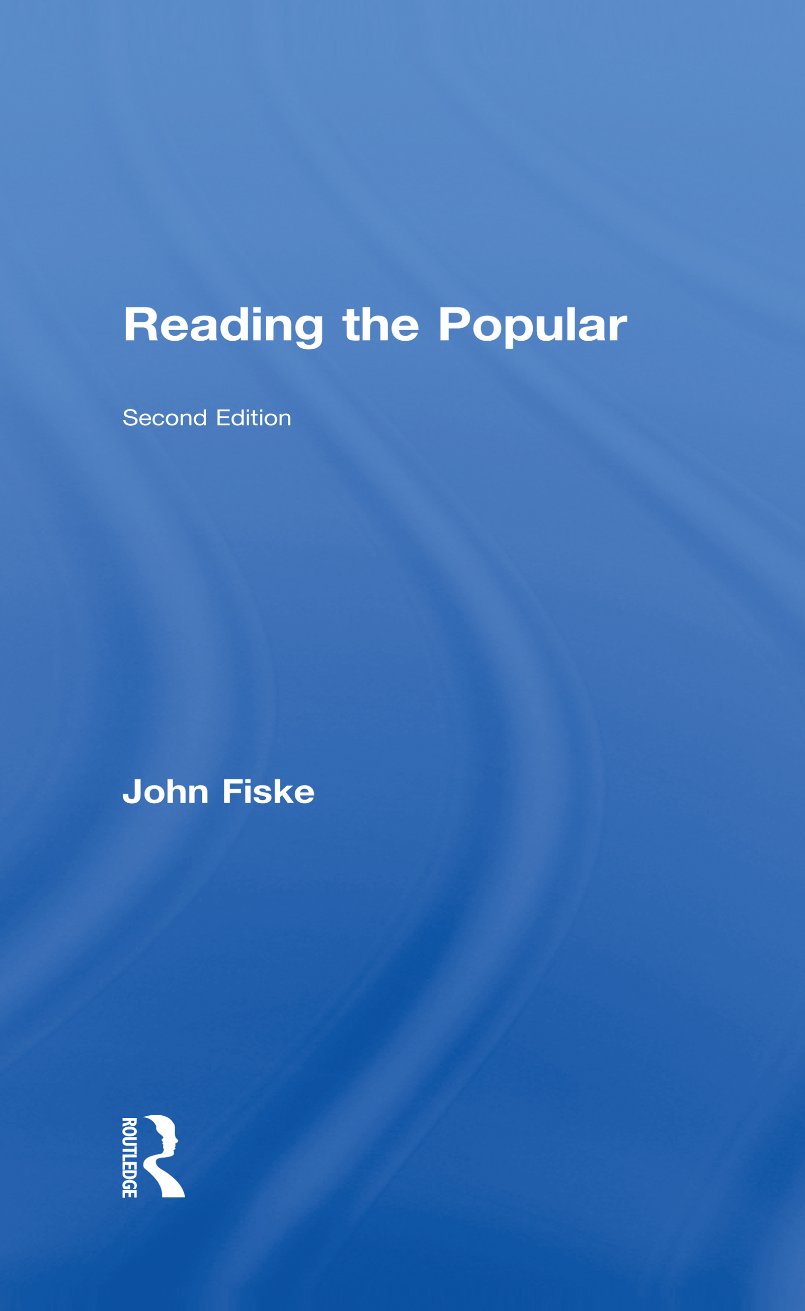 Reading the Popular, Second Edition book cover
