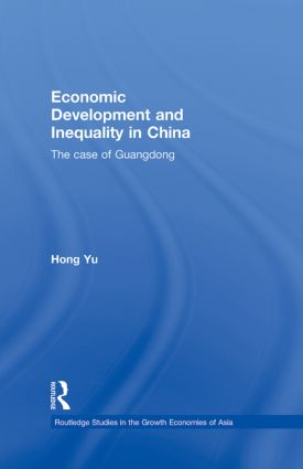 Economic Development and Inequality in China: The Case of Guangdong (Hardback) book cover