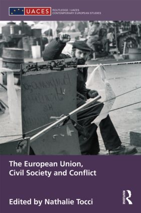 The European Union, Civil Society and Conflict (Hardback) book cover