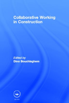 Collaborative Working in Construction (Hardback) book cover