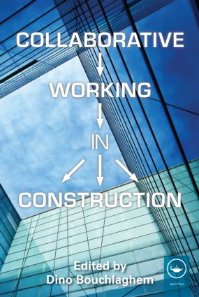 Collaborative Working in Construction (Paperback) book cover