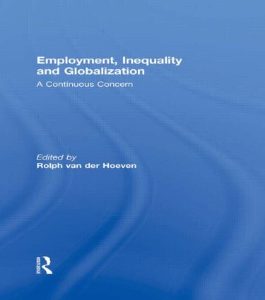 Employment, Inequality and Globalization: A Continuous Concern, 1st Edition (Hardback) book cover