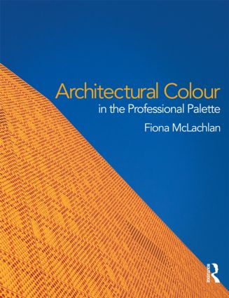 Architectural Colour in the Professional Palette: 1st Edition (Paperback) book cover